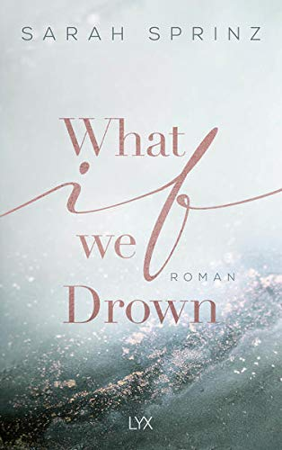 What if we Drown (University of British Columbia, Band 1)