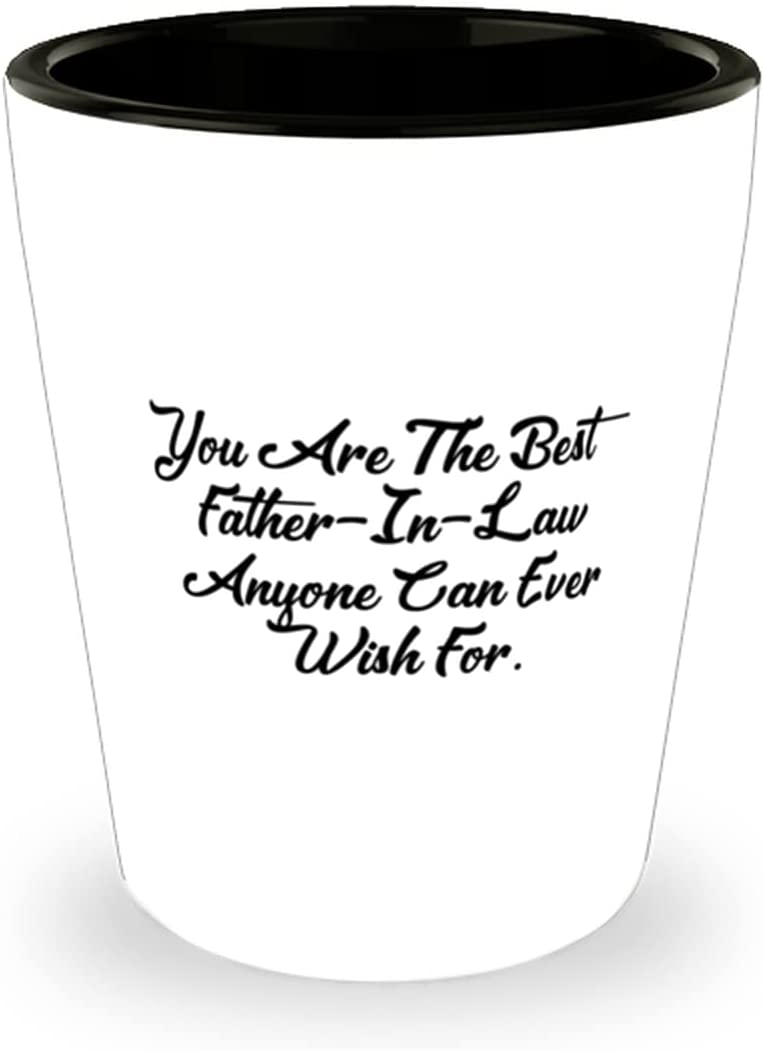 Beautiful Father-in-law You Are The Best Max 65% OFF Father-In-Law Anyone Cheap mail order shopping C