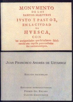 Monumento de los santos mártires Justo y Pastor, en la ciudad de Huesca, con las antigüedades que se hallaron fabricando una capilla para trasladar sus santos cuerpos (Rememoranzas)
