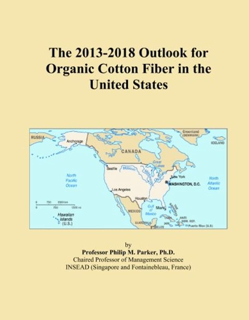魂ラオス人配置The 2013-2018 Outlook for Organic Cotton Fiber in the United States