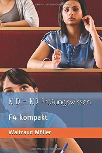 ICD - 10 Prüfungswissen: F4 kompakt