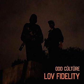lov fidelity