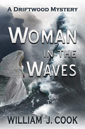Woman in the Waves: A Driftwood Mystery (The...