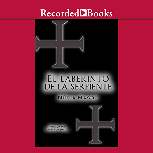 El Laberinto de la Serpiente [The Labyrinth of the Snake (Texto Completo)] audiobook cover art