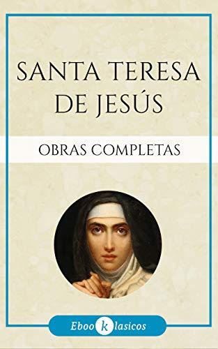 Obras Completas de Santa Teresa de Jesús ✝️ (Spanish Edition)