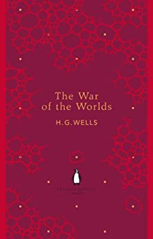 The War of the Worlds (The Penguin English Library) by [H. G. Wells]