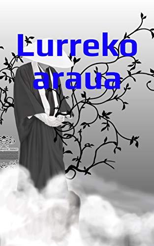 Lurreko araua (Basque Edition)