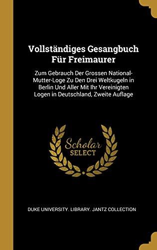 GER-VOLLSTANDIGES GESANGBUCH F: Zum Gebrauch Der Grossen...