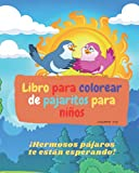 Libro para colorear de pajaritos para niños: Un libro para colorear perfecto para los pequeños amantes de los pájaros.