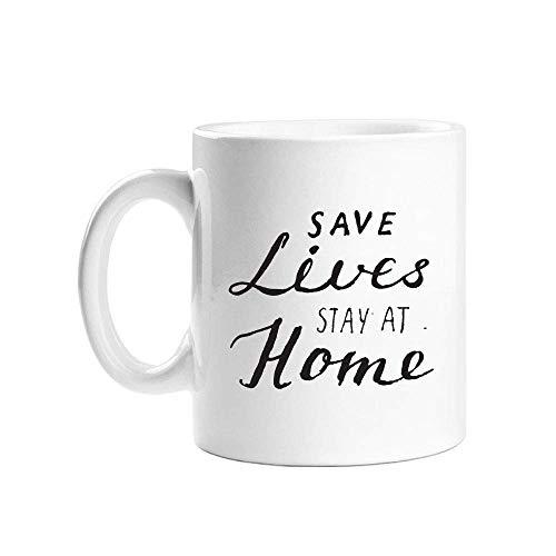 Save Lives Stay Home Taza de café de cerámica blanca