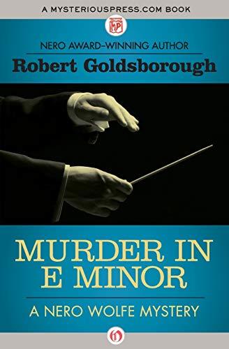 Murder in E Minor (The Nero Wolfe Mysteries, 1)