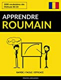 Apprendre le roumain - Rapide / Facile / Efficace: 2000 vocabulaires clés