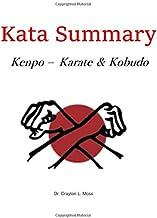 Kata Summary: Kenpo-Karate & Kobudo