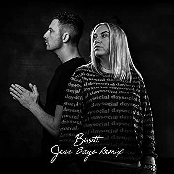 Every Single Time (Jess Bays Remix)