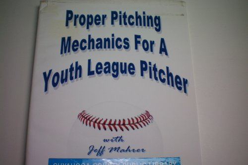 Proper Pitching Mechanics for Youth League Pitcher with Jeff Mahrer