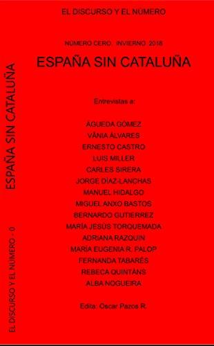 España sin Cataluña (El Discurso y el Número nº 0) eBook: Pazos ...