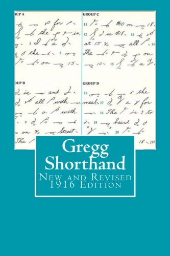 Gregg Shorthand New Revised 1916 Edition