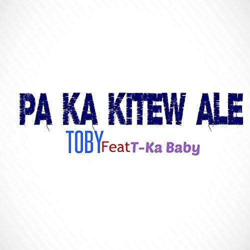 T-Ka Baby feat. Toby