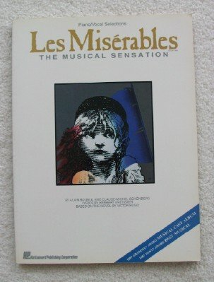 Les Miserables: Piano/Vocal Selections by Boublil, Alain