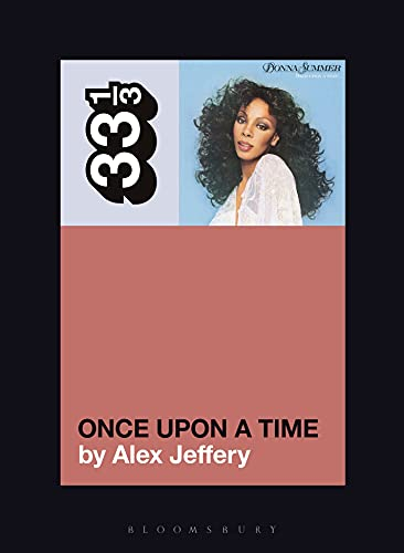 Donna Summer's Once Upon a Time (33 1/3 Book 157) (English Edition)