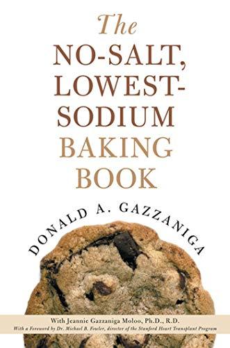The No-Salt, Lowest-Sodium Baking Book