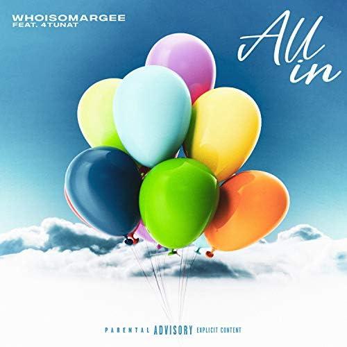 WHOISOMARGEE feat. 4TUNAT