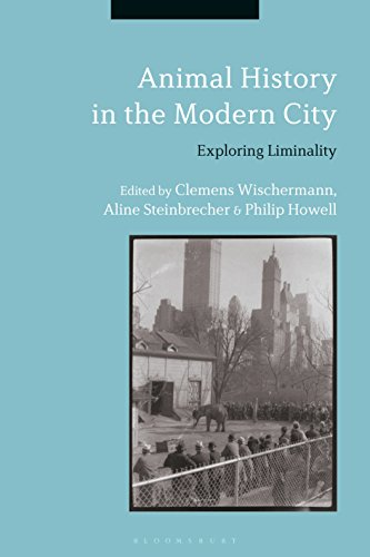 Animal History in the Modern City: Exploring Liminality (English Edition)