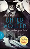 Buchinformationen und Rezensionen zu Unter Wölfen - Der verborgene Feind: Kriminalroman - Nürnberg 1942: Isaak Rubinstein ermittelt von Beer, Alex