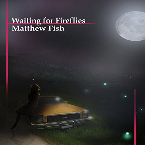 Waiting for Fireflies audiobook cover art