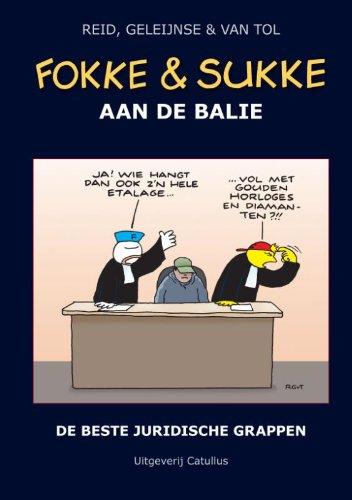 Fokke & Sukke aan de balie: de beste juridische grappen