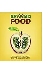 Beyond Food [Blu-ray]