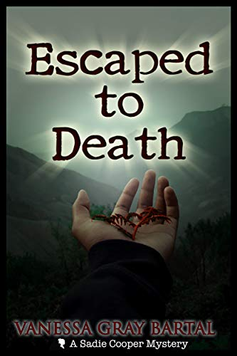 Escaped To Death (A Sadie Cooper Mystery Book 7) (English Edition)