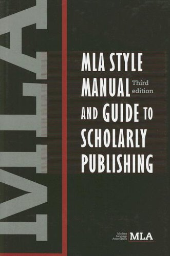 MLA Style Manual and Guide to Scholarly Publishing, 3rd Edition