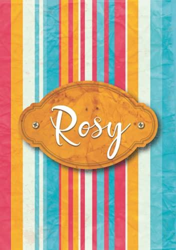 Rosy: Taccuino A5   Nome personalizzato Rosy   Regalo di compleanno per moglie, mamma, sorella, figlia ...   Design: carta color