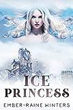 Ice Princess (The Crown Book 1) (Kindle Edition)