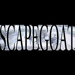 Hello Sleepwalkers「SCAPEGOAT」のCDジャケット