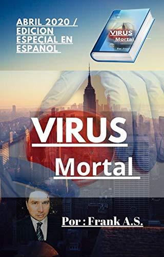 Virus Mortal: Pandemia Mundial