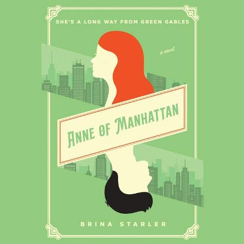 Anne of Manhattan Audiobook By Brina Starler cover art