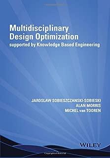 Multidisciplinary Design Optimization Supported by Knowledge Based Engineering
