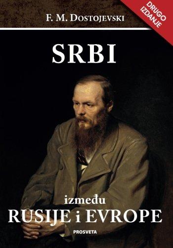 Srbi izmedju Rusije i Evrope