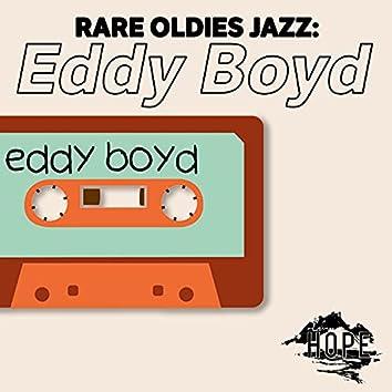 Rare Oldies Jazz: Eddy Boyd