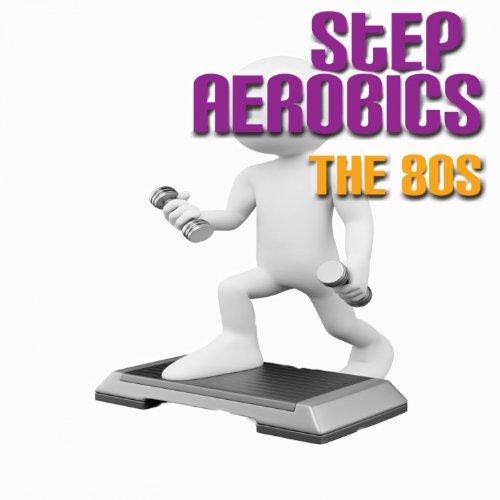 Step Aerobics: The 80's