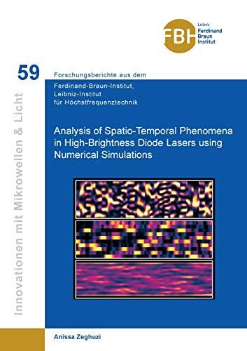 Analysis of Spatio-Temporal Phenomena in High-Brightness Diode Lasers using Numerical Simulations (Innovationen mit Mikrowellen und Licht: ... für Höchstfrequenztechnik)