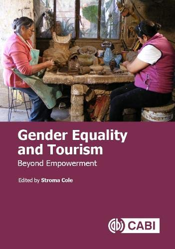 Cole, S: Gender Equality and Tourism