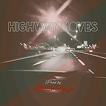 HIGHWAY MOVES