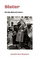 Sister: The War Diary of a Nurse