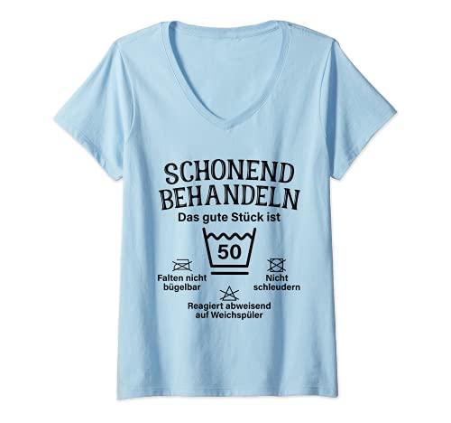 Damen Schonend Behandeln 50. Geburtstag Das Gute Stück Ist Fünfzig T-Shirt mit V-Ausschnitt