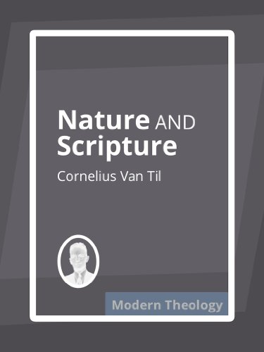 Nature and Scripture (English Edition)