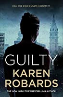 Guilty: A page-turning thriller full of suspense