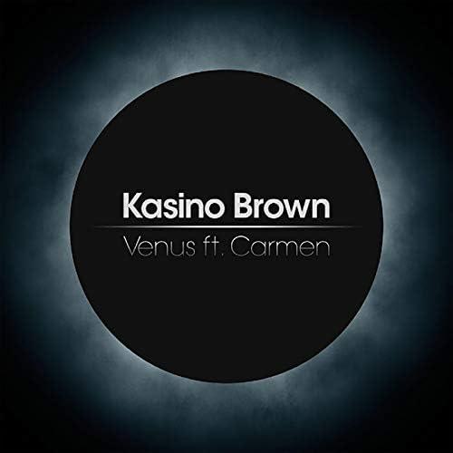 Kasino Brown feat. Carmen